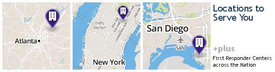 Locations to serve you - Atlanta, Manhattan New York, San Diego, plus First Responder Centers